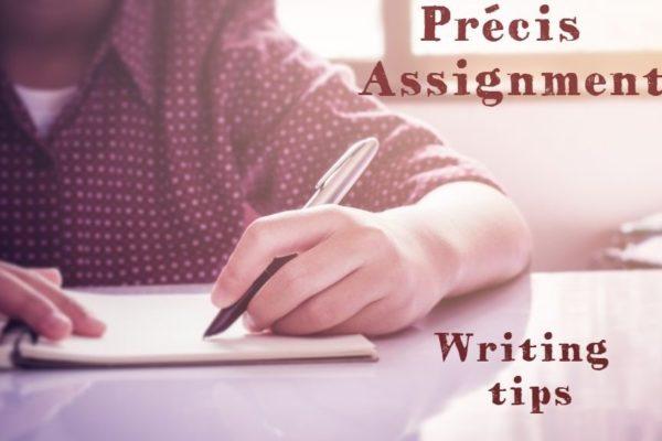 Précis Assignment Writing TIPS