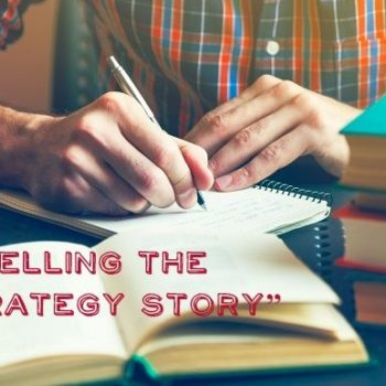 "Telling the ""Strategy Story"""
