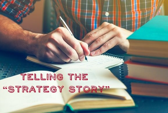 """Telling the """"Strategy Story"""""""