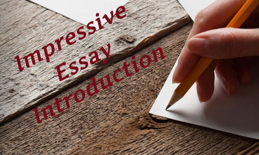 Impressive Essay Introduction