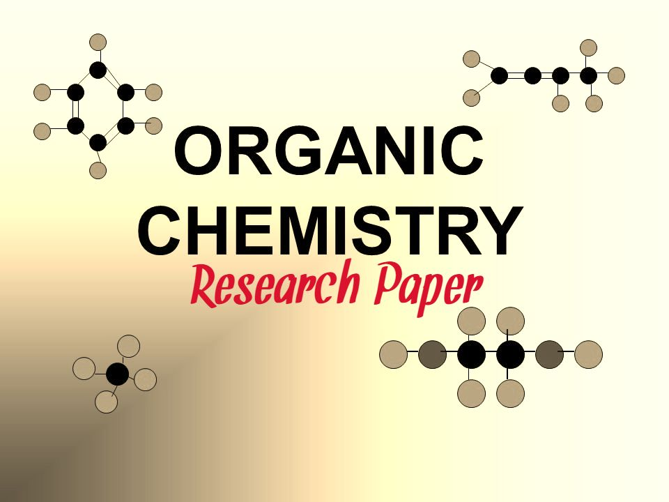 Organic Chemistry Research Paper