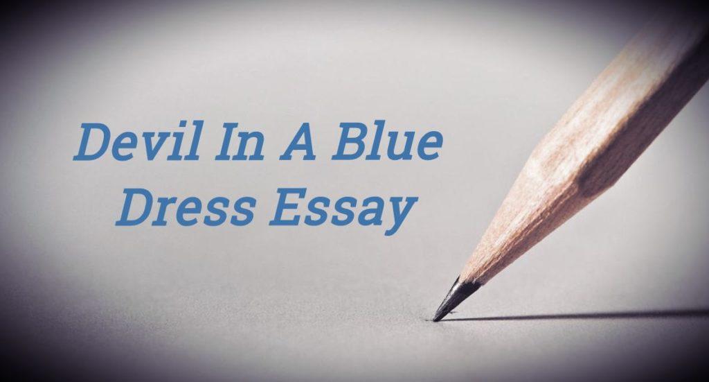 Devil In A Blue Dress Essay